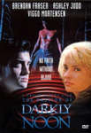 The Passion of Darkly Noon DVD cover features Brendan Fraser and Ashley Judd.